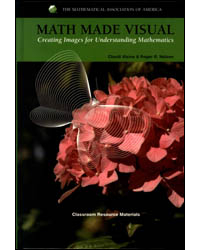 Math Made Visual Creating Images For Understanding Mathematics