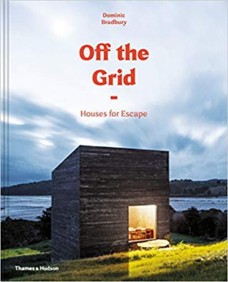 Image of Off The Grid : Houses For Escape