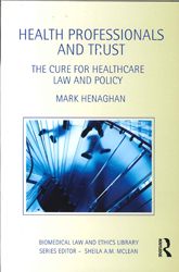 Image of Health Professionals And Trust : The Cure For Healthcare Lawand Policy
