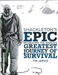 Image of Shackleton's Epic : Recreating The World's Greatest Journey Of Survival