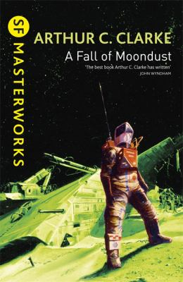 Image of A Fall Of Moondust : Sf Masterworks