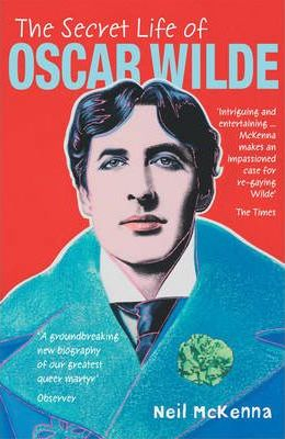 Image of The Secret Life Of Oscar Wilde : An Intimate Biography