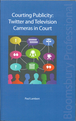 Image of Courting Publicity : Twitter And Television Cameras In Court