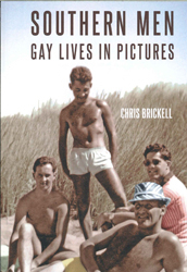 Image of Southern Men Gay Lives In Pictures A New Look At Gay Culturein The 1940s, 50s And 60s