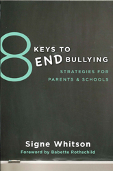 Image of 8 Keys To End Bullying : Strategies For Parents & Schools