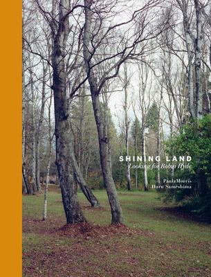 Shining Land : Looking For Robin Hyde