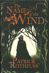 Name Of The Wind : Kingkiller Chronicles Book 1