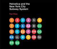 Image of Helvetica And The New York City Subway System The True (maybe) Story