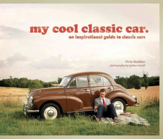 Image of My Cool Classic Car : An Inspirational Guide To Classics Cars
