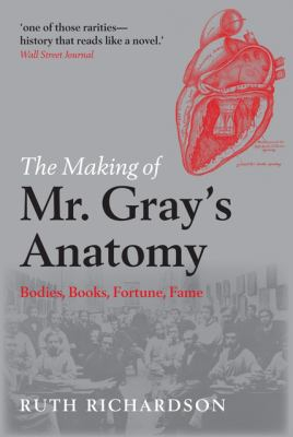 Image of Making Of Mr Gray's Anatomy : Bodies Books Fortune Fame