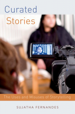 Image of Curated Stories : The Political Uses And Misuses Of Storytelling