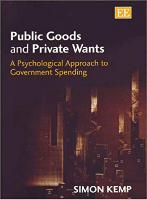Image of Public Goods & Private Wants A Psychological Approach To