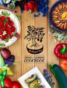Image of The Veggie Tree : Spring And Summer Cookbook
