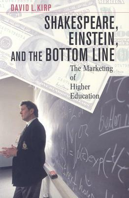 Image of Shakespeare Einstein & The Bottom Line The Marketing Of Higher Education