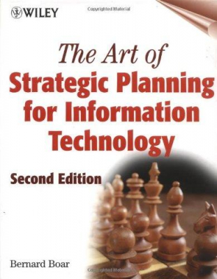 Image of Art Of Strategic Planning For Information Technology