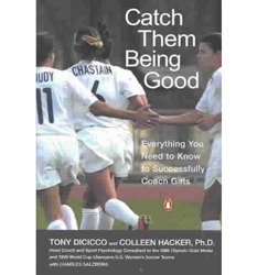 Image of Catch Them Being Good Everything You Need To Know To Successfully Coach Girls