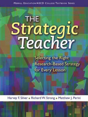 Image of Strategic Teacher : Selecting The Right Research-based Strategy For Every Lesson