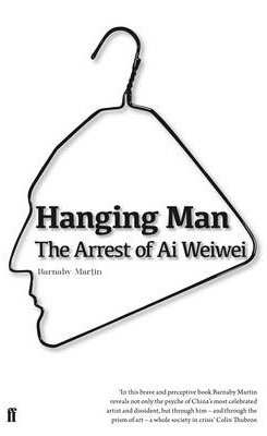 Image of Hanging Man : The Arrest Of Ai Weiwei