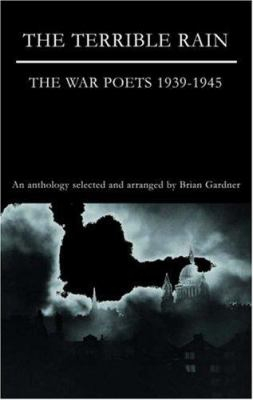 Image of Terrible Rain The War Poets 1939-1945