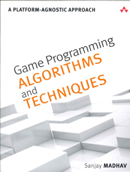 Image of Game Programming Algorithms And Techniques : A Platform Agnostic Approach
