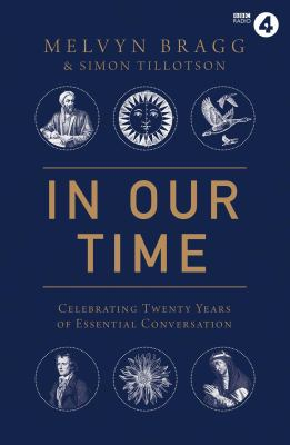 Image of In Our Time : Celebrating Twenty Years Of Essential Conversation