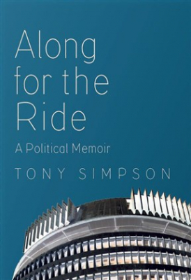 Along For The Ride : A Political Memoir
