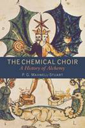 Image of Chemical Choir : A History Of Alchemy