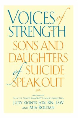 Voices Of Strength Sons & Daughters Of Suicide Speak Out