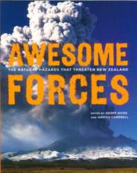 Awesome Forces : The Natural Hazards That Threaten New Zealand