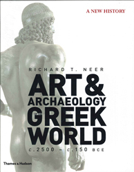 Image of Art And Archaeology Of The Greek World : A New History C 2500 - C 150 Bce