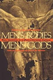 Image of Mens Bodies Mens Gods Male Identities In A Post Christian Culture