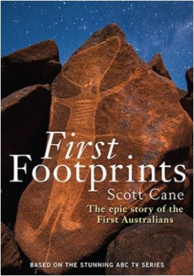 Image of First Footprints : The Epic Story Of The First Australians