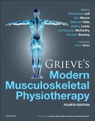 Image of Grieve's Modern Musculoskeletal Physiotherapy Vertebral Column And Peripheral Joints