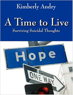 Image of Time To Live Surviving Suicidal Thoughts