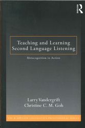 Image of Teaching And Learning Second Language Listening : Metacognition In Action