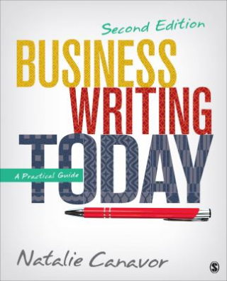 Business Writing Today : A Practical Guide