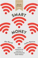 Image of Smart Money : How Innovative Capital Is Transforming Our World