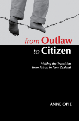 Image of From Outlaw To Citizen : Making The Transition From Prison In New Zealand