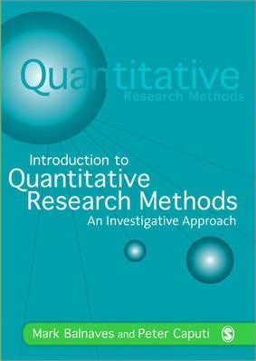 Image of Introduction To Quantitative Research Methods : An Investigative Approach