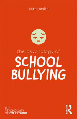 Image of The Psychology Of School Bullying