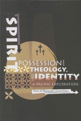 Image of Spirit Possession Theology & Identity A Pacific Exploration
