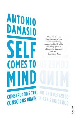 Image of Self Comes To Mind : Constructing The Conscious Brain