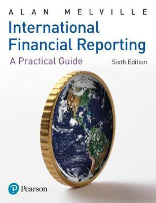 International Financial Reporting : A Practical Guide