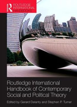 Image of Routledge International Handbook Of Contemporary Social And Political Theory