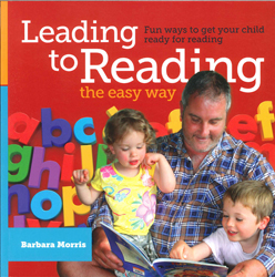 Image of Leading To Reading The Easy Way : Fun Ways To Get Your Childready For Reading