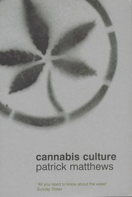Image of Cannabis Culture : A Journey Through Disputed Territory