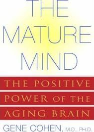 Image of The Mature Mind : The Positive Power Of The Ageing Brain