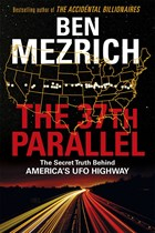 37th Parallel The Secret Truth Behind America's Ufo Highway
