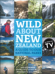 Image of Wild About New Zealand : A Guide To Our National Parks