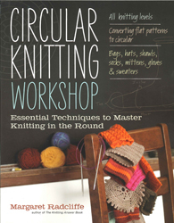 Image of Circular Knitting Workshop : Essential Techniques To Master Knitting In The Round